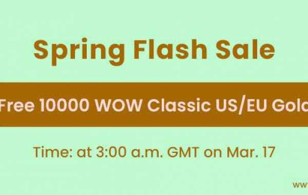 Free 10000 cheap wow classic gold Fast delivery Coming for Spring Flash Sale March 17